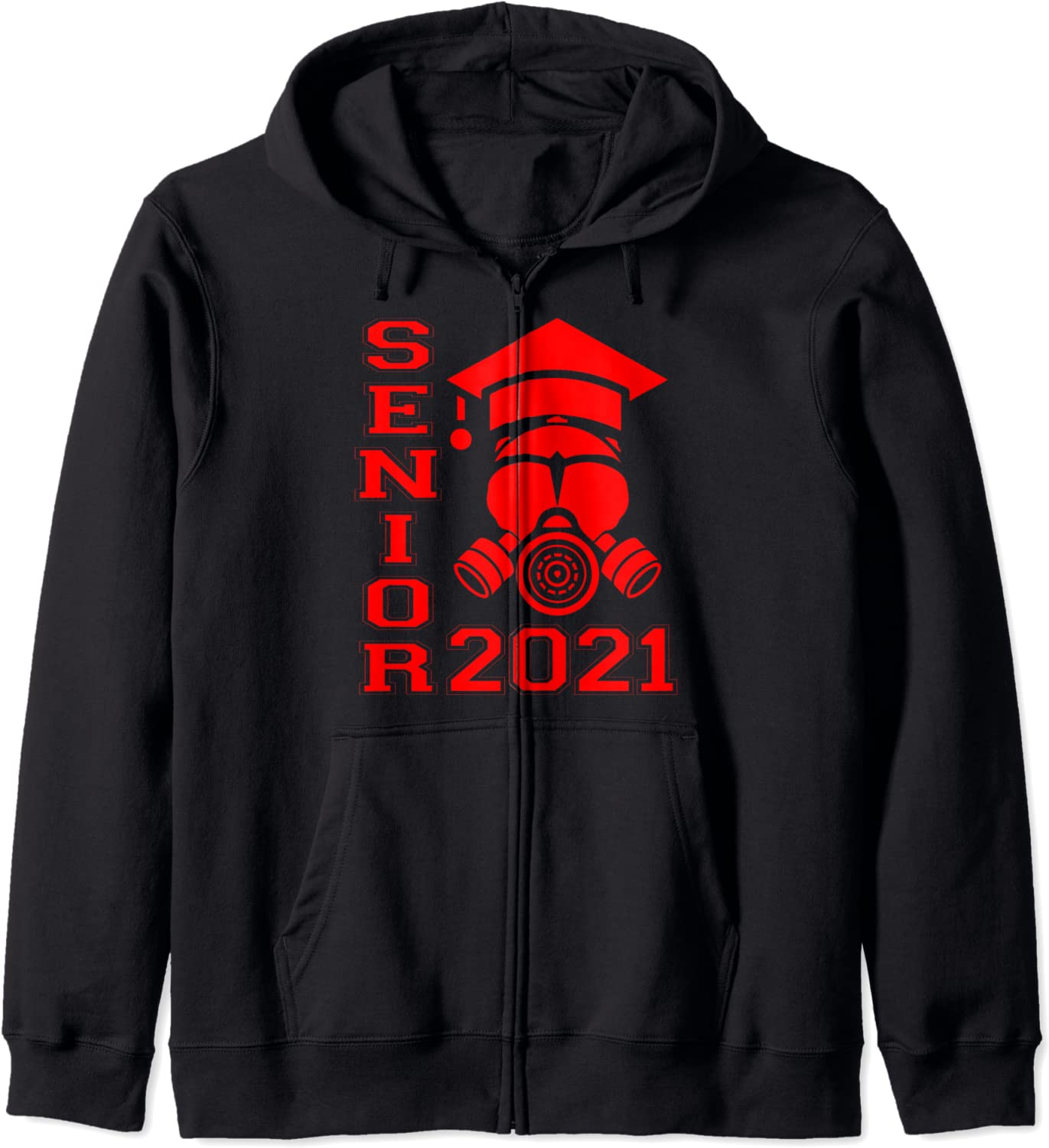 Senior 2021 Face Mask Quarantined Zip Limited time trial price Hoodie Max 47% OFF of Class