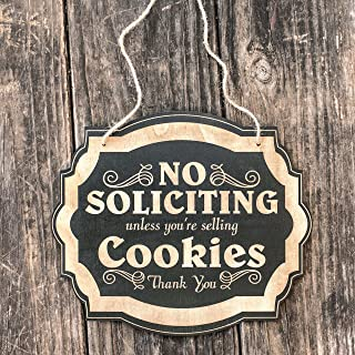 No Soliciting Unless You're Selling Cookies - Black Door Sign