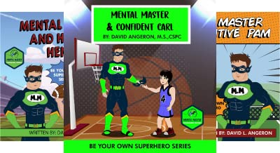 Be Your Own Superhero (3 Book Series)