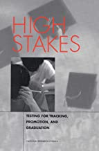 High Stakes: Testing for Tracking, Promotion, and Graduation