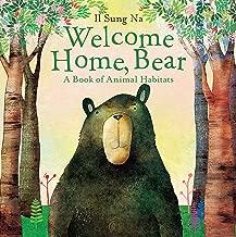 Welcome Home, Bear: A Book of Animal Habitats