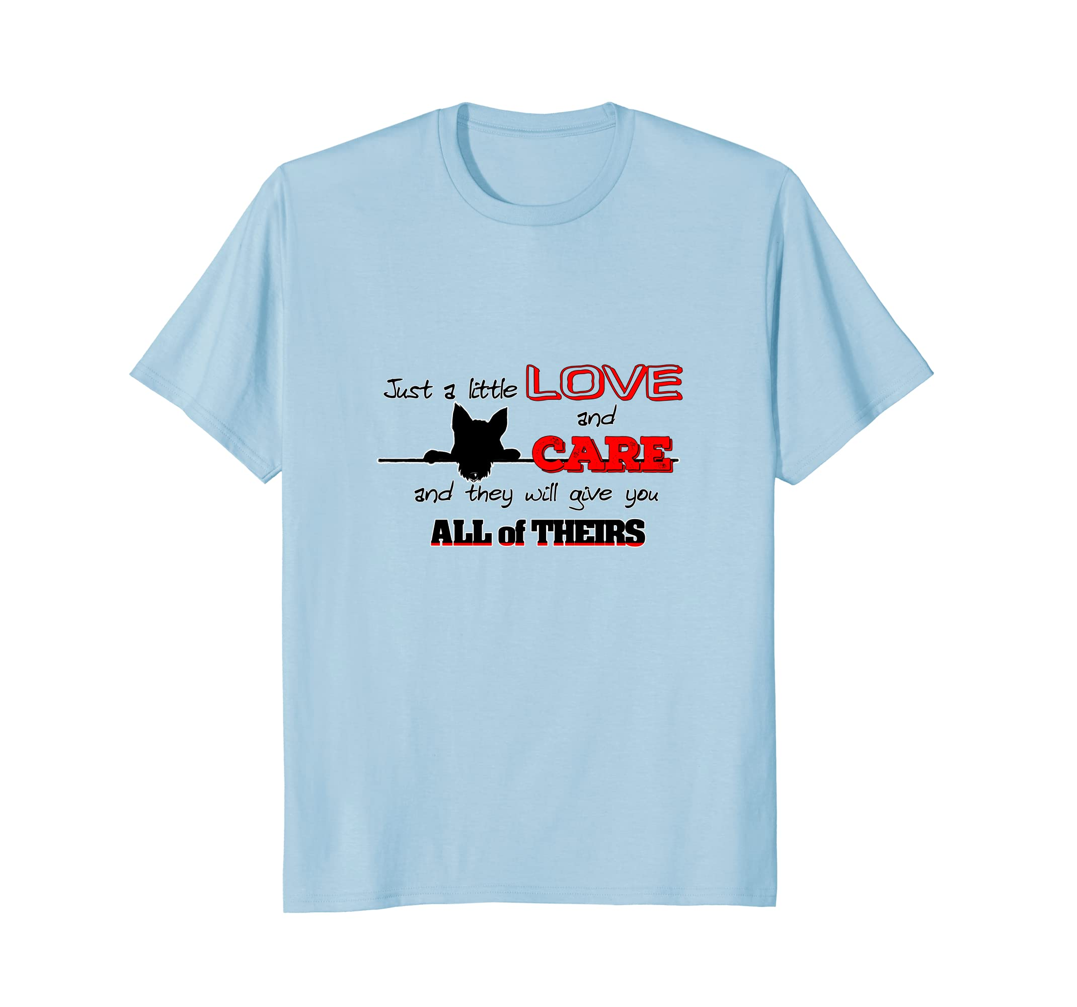 DOGS: A Little Love & Care T-Shirt/pet lover/gift-AZP