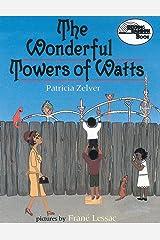 The Wonderful Towers of Watts (Reading Rainbow Books) Paperback