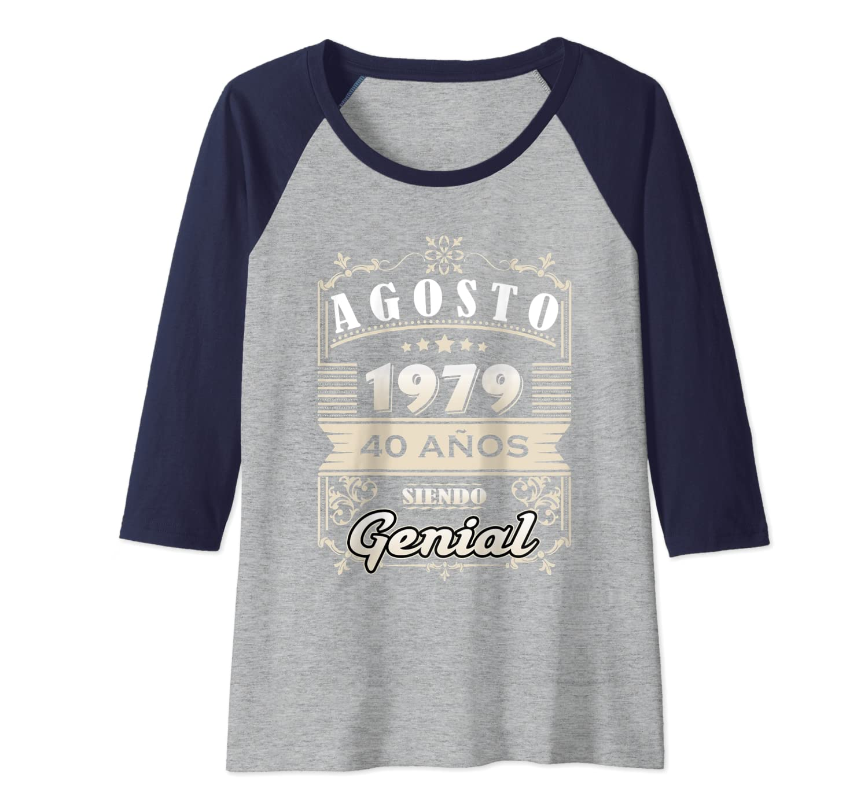 Amazon.com: Camiseta Agosto 1979 40 Anos Siendo Genial ...