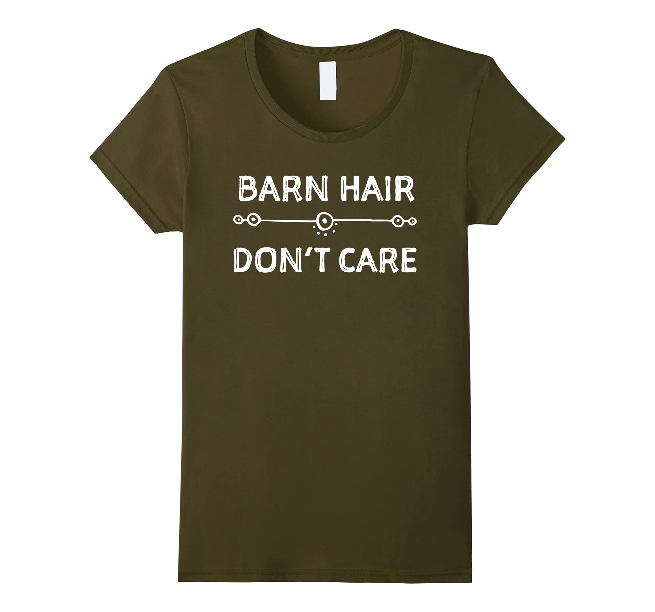 Horse Lovers Equestrian Barn Hair - Don't Care T-shirt-ah my shirt one gift