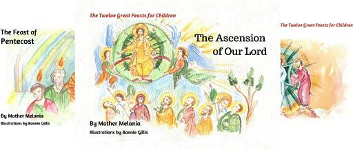 The Twelve Great Feasts for Children (4 Book Series)