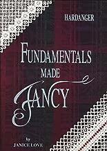 Hardanger : Fundamentals Made Fancy