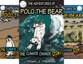 The Adventures of Polo the Bear: the Climate Change Comic (3 Book Series)