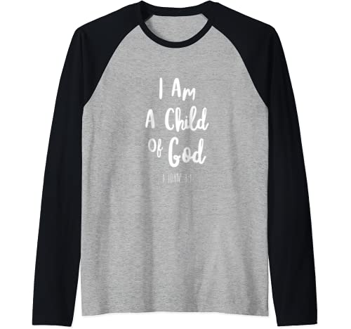 I Am A Child Of God John Bible Verse Trust Lord God Jesus Raglan Baseball Tee