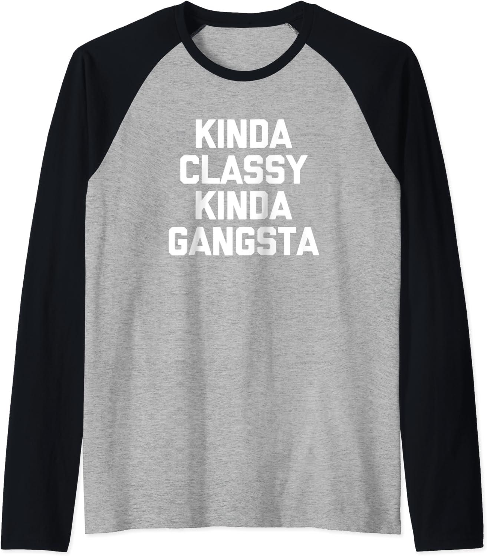 Kinda Ranking TOP4 Classy Gangsta T-Shirt sarcastic funny saying Ragla Year-end gift