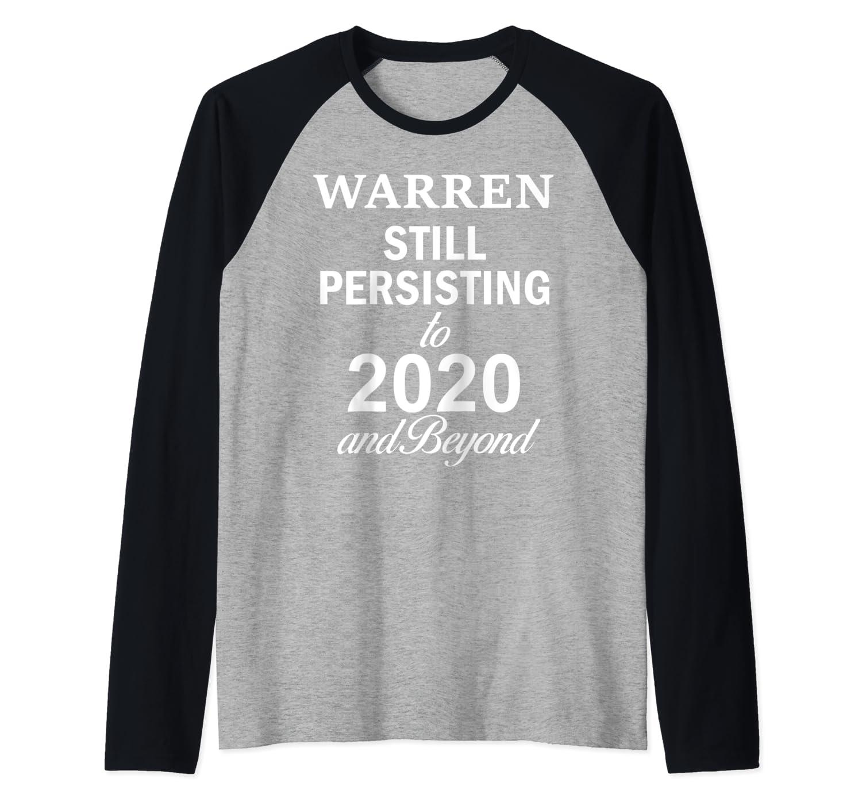 Elizabeth Warren 2020 President Persisting Beyond Raglan Baseball Ts Shirts