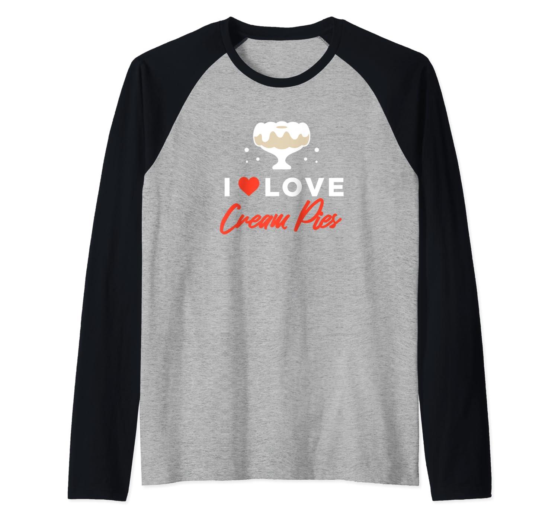 I Love Cream Pies Shirt   Swinger Bdsm Cuckold Creampie Raglan Baseball Tee