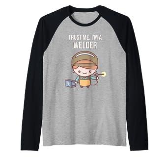 55acd90b1 Amazon.com: Cute Funny Trust Me I'm A Welder Raglan Baseball Tee ...
