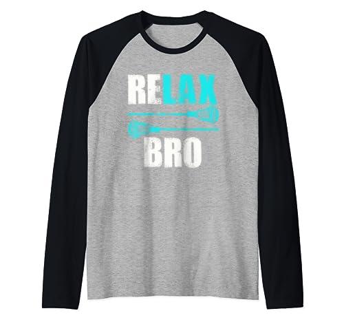 Relax Bro Lacrosse Sports Team Game Gift Raglan Baseball Tee