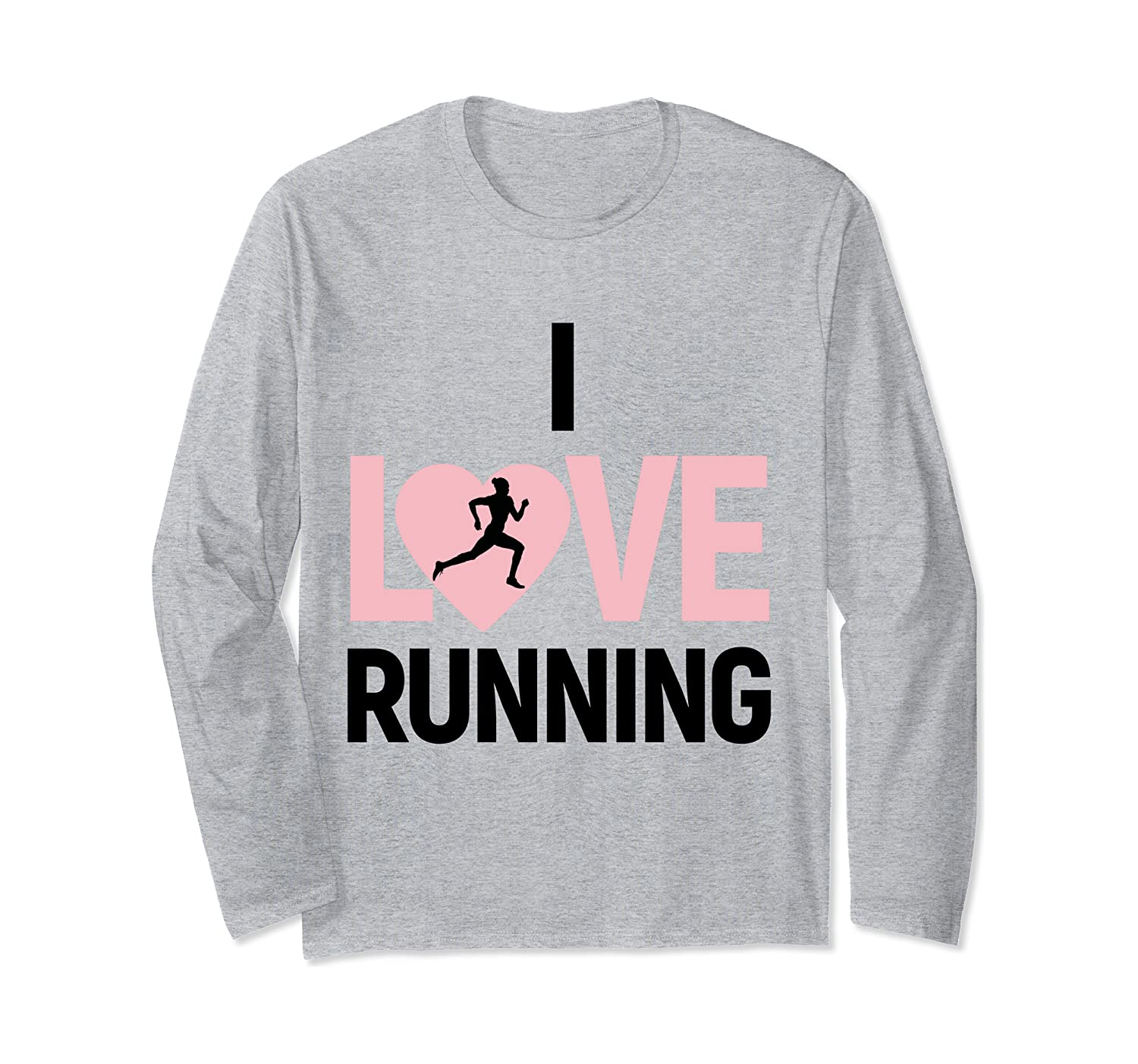 Christmas Gifts For Runners – (Heart Graphic) I Love Running Long Sleeve T-Shirt