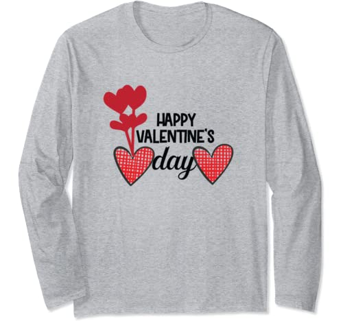 Happy Valentines Valentine's Day Long Sleeve T Shirt