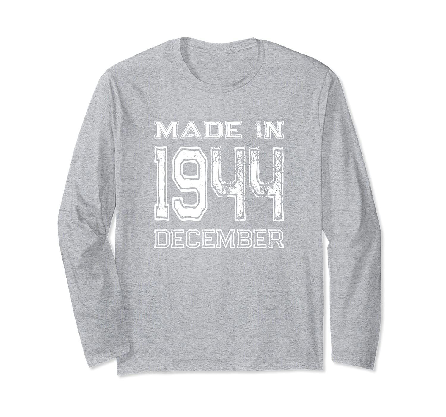 Vintage Made In 1944 December Birthday Gift Long Sleeve T-Shirt