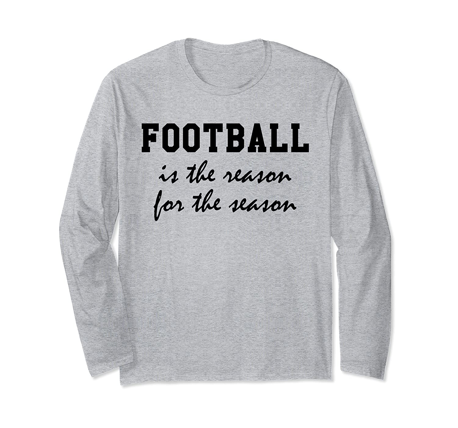 Football is the Reason for the Season Shirt,Its Gameday Yall Long Sleeve T-Shirt-TH