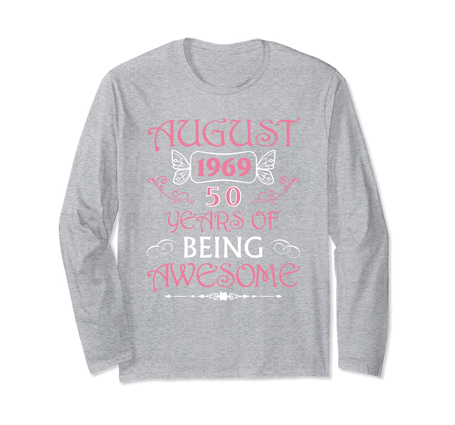 Born August 1969 Awesome 50th Birthday Gifts 50 Bday T-Shirt Long Sleeve T-Shirt