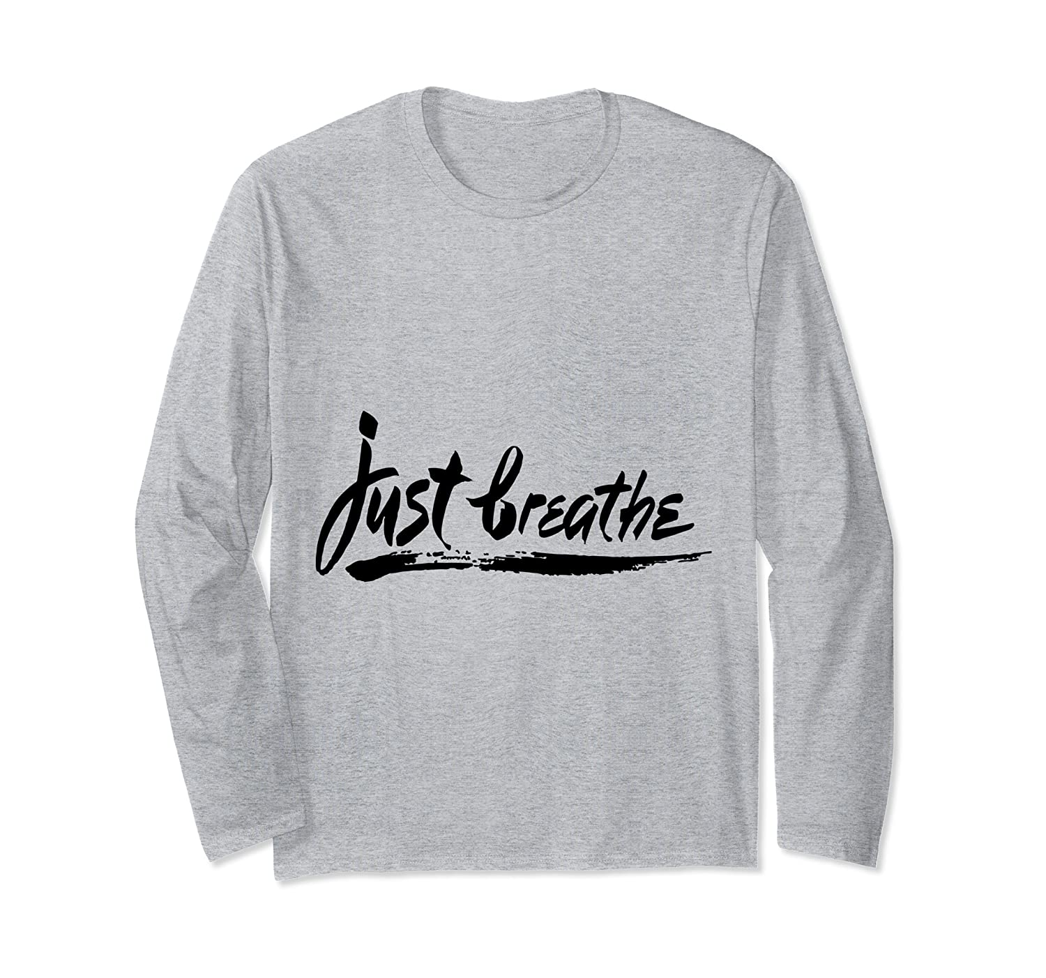 'Just Breathe' PTSD Mental Health Shirt Long Sleeve T-Shirt-ANZ