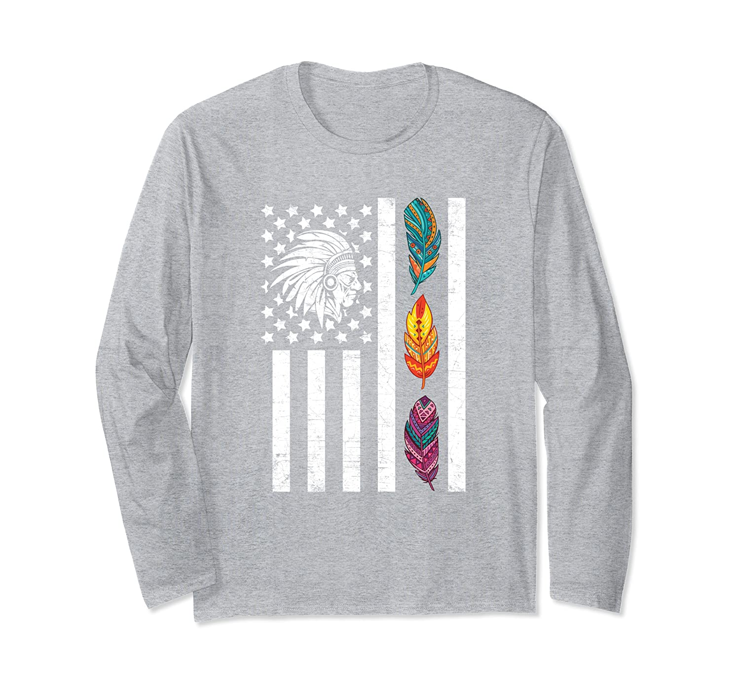 USA Flag Feather Native American Heritage Day Indian Gift Long Sleeve T-Shirt
