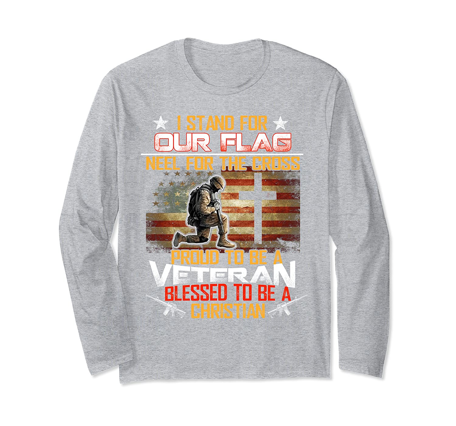 I Stand For Our Flag Kneel For The Cross Veteran T shirts Long Sleeve T-Shirt