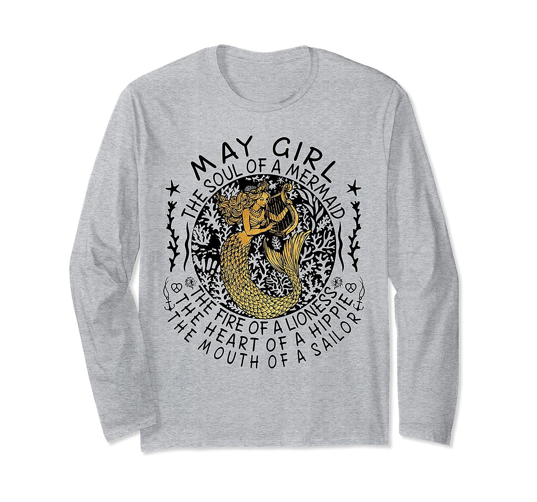 May Girl The Soul Of A Mermaid Tshirt Birthday Gifts T Shirt