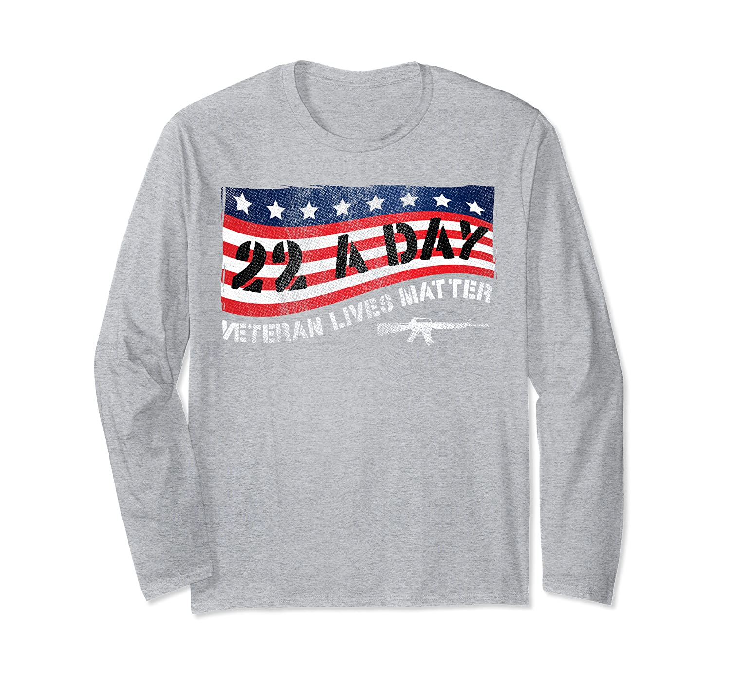 22 A Day Veteran Lives Matter US Flag Tee Veteran's Day   Long Sleeve T-Shirt
