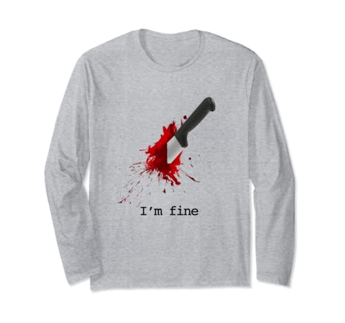 I'm Fine T Shirt Long Sleeve T Shirt