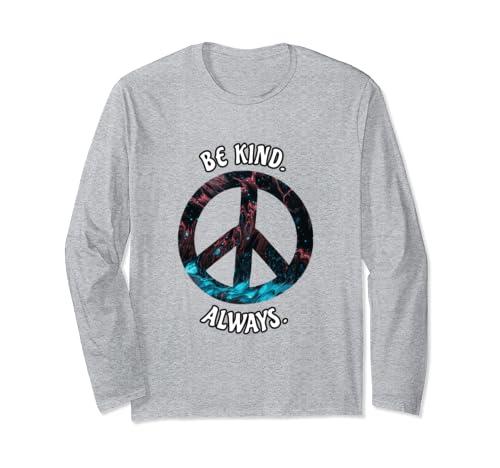 Be Kind Always Peace Sign Spread Kindness Long Sleeve T Shirt