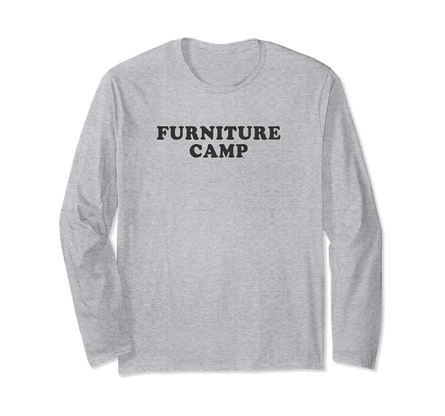 Furniture Camp Home Renovation Interior Design Long Sleeve T-Shirt