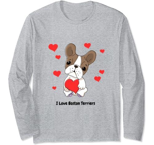 I Love My Boston Terrier, I Heart Boston Terriers Long Sleeve T Shirt