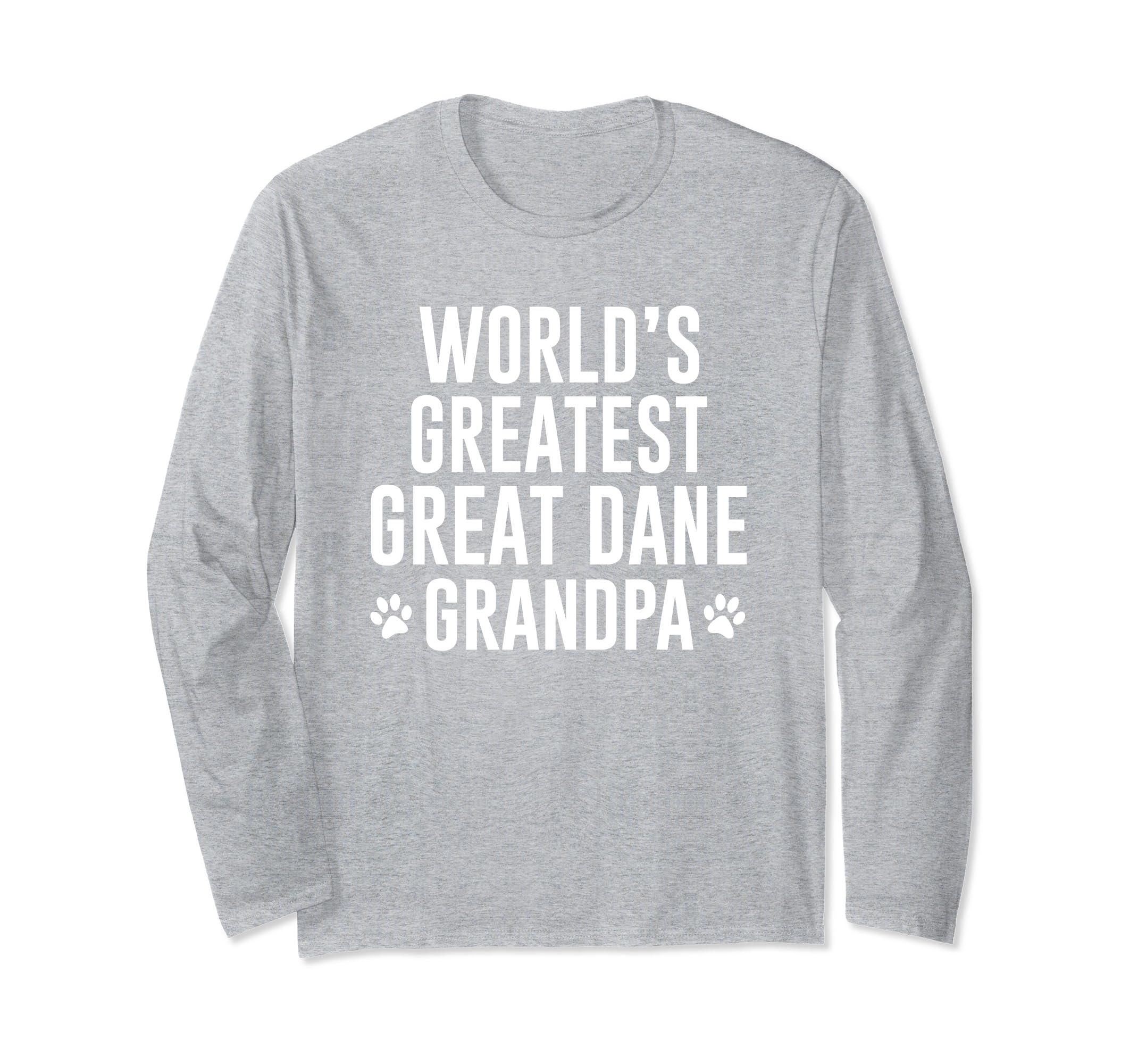 WORLDS GREATEST GREAT DANE GRANDPA LONG SLEEVE SHIRT-SFL