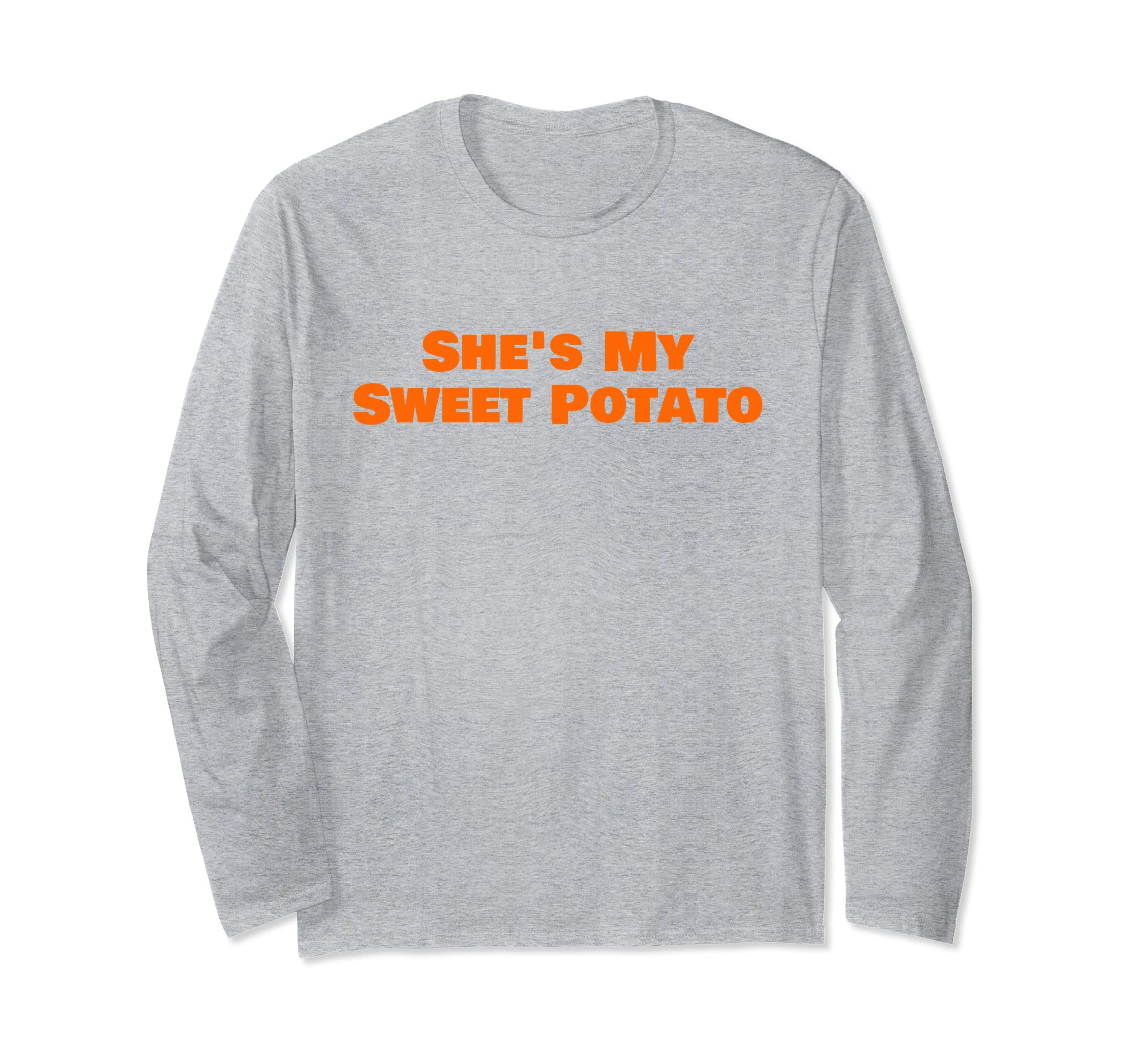 She's My Sweet Potato I Yam T shirt Matching Couple Shirts-4LVS