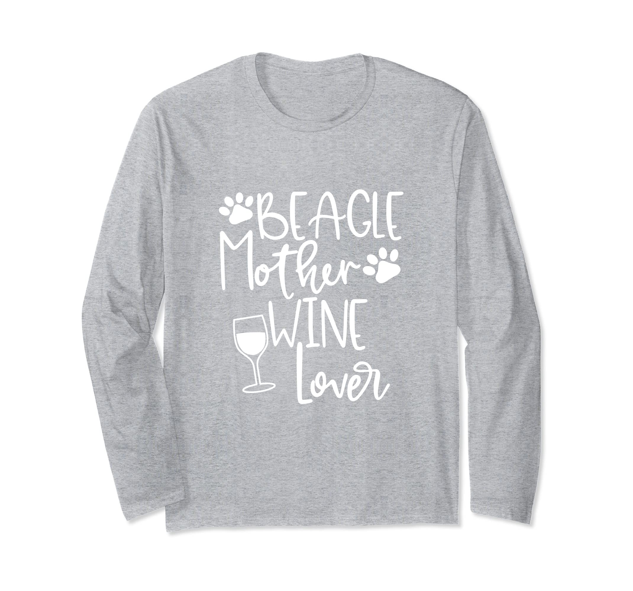 BEAGLE MOTHER WINE LOVER Dog Gift Mom Long Sleeve T Shirt-ln