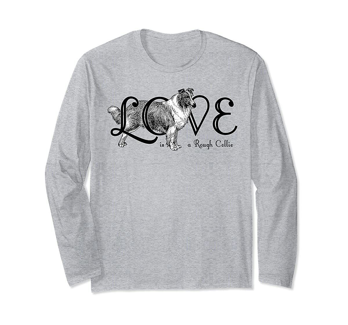 Love is a Rough Collie T-Shirt-Long Sleeve-Sport Grey