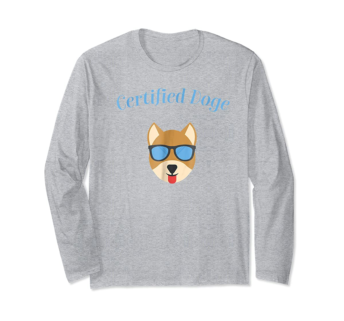 Certified Doge Tee Shirt for puppy Dog love and Fur Babies-Long Sleeve-Sport Grey