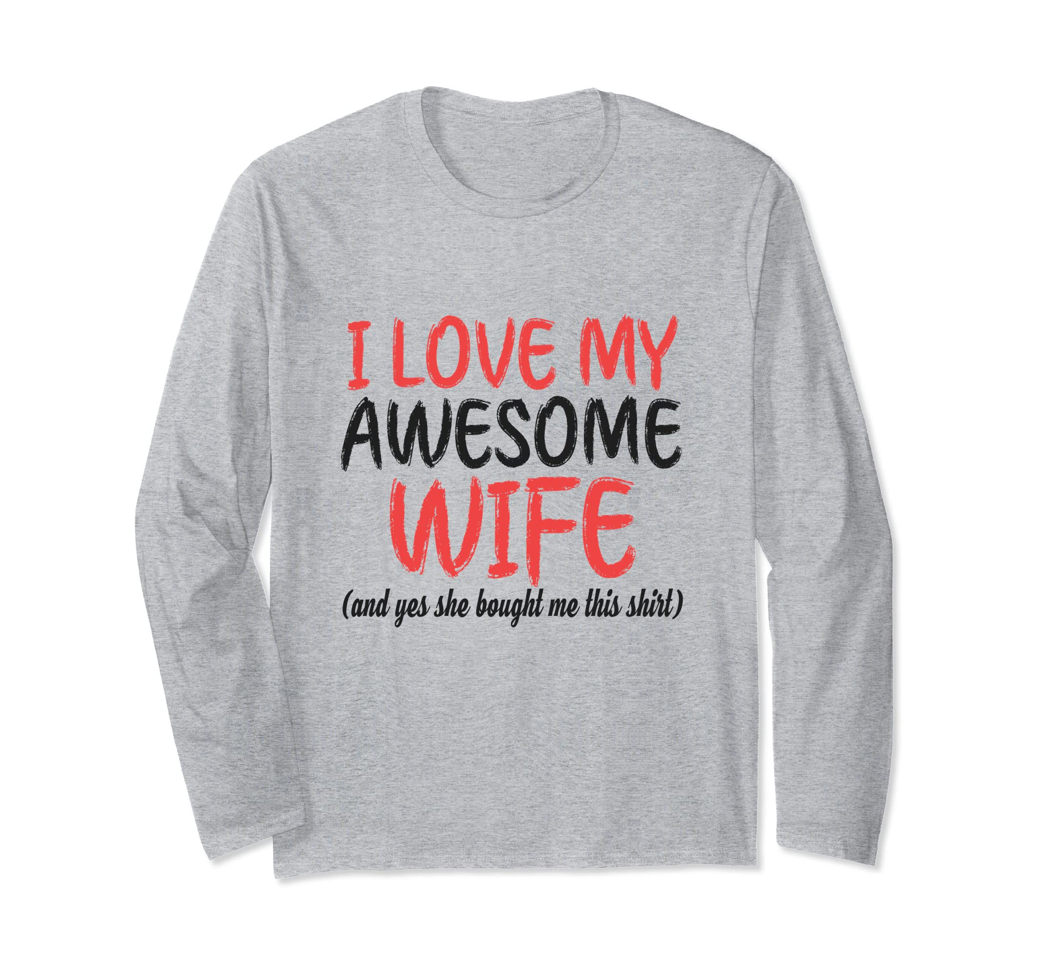 Amazoncom Funny Christmas Family Long Sleeve Love My Awesome Wife