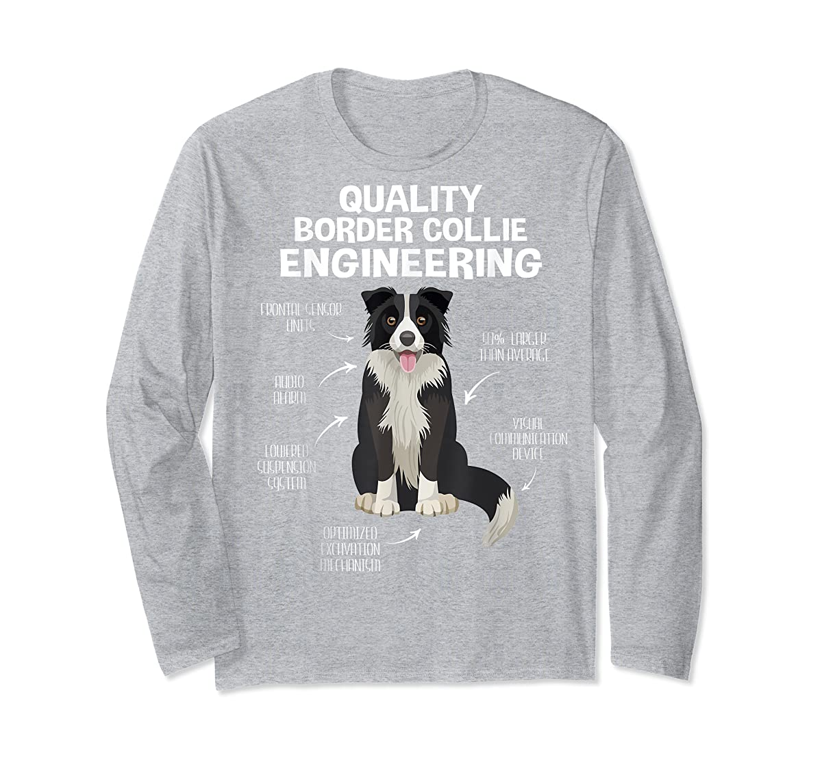 Quality Border Collie Engineering Dog Lover Gift T-Shirt-Long Sleeve-Sport Grey