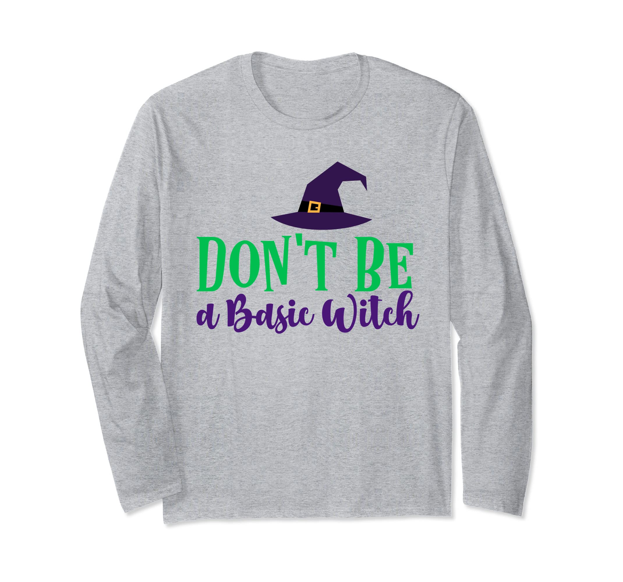 Don't Be a Basic Witch Halloween Long Sleeve Shirt for Women-Rose