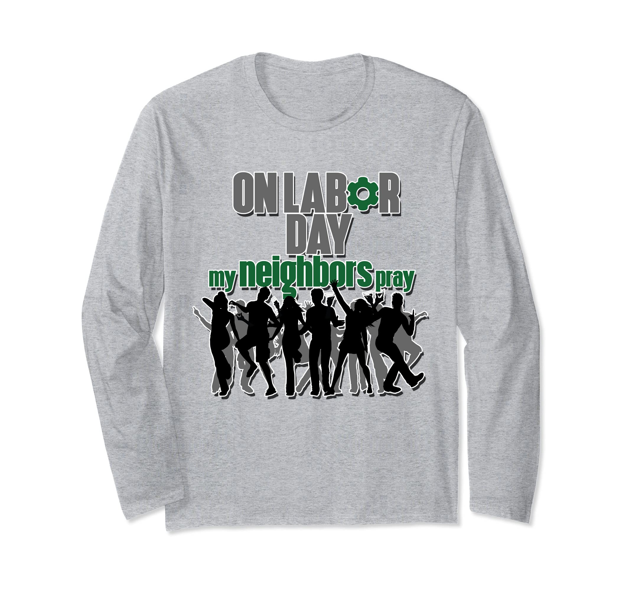 Funny Labor Day Long-Sleeve T-Shirt For Labor Day Party-anz
