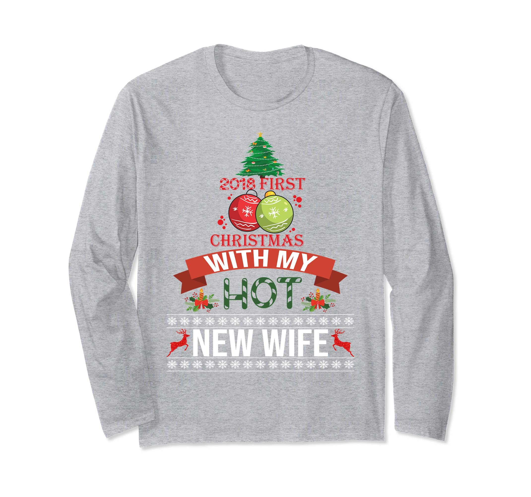 2018 First Christmas With My Hot New Wife Shirt Long Slv-azvn