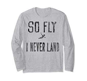 59d7dd3d5 Image Unavailable. Image not available for. Color: Disney Peter Pan So Fly  I Never Land Vintage Long Sleeve T-Shirt