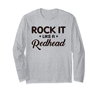 69ba51c2 Image Unavailable. Image not available for. Color: Rock It Like a Redhead  Funny Ginger Long Sleeve T-Shirt