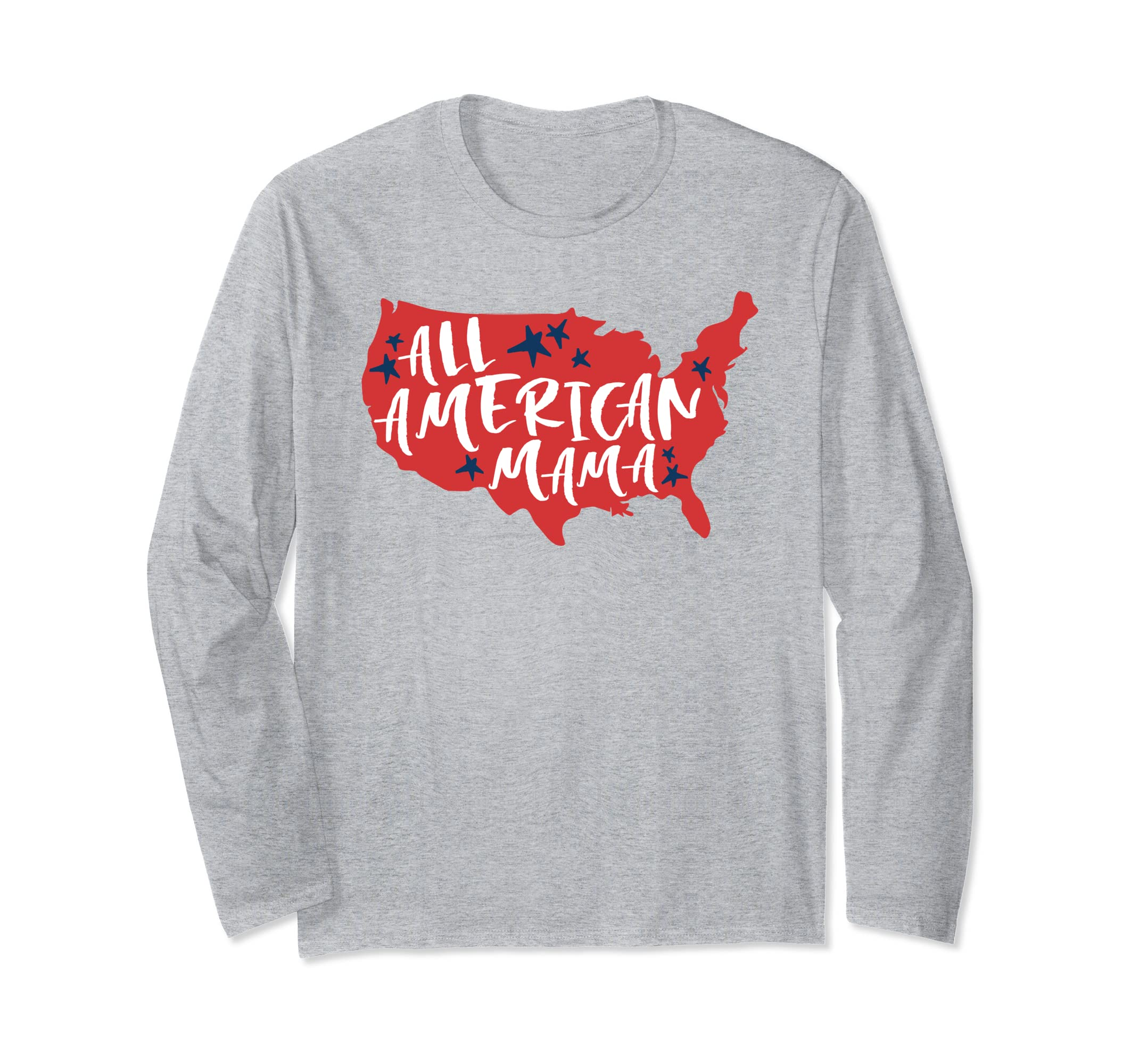 All American Mama 4th of July Flag Memorial Day Patriotic Long Sleeve T-Shirt-ANZ