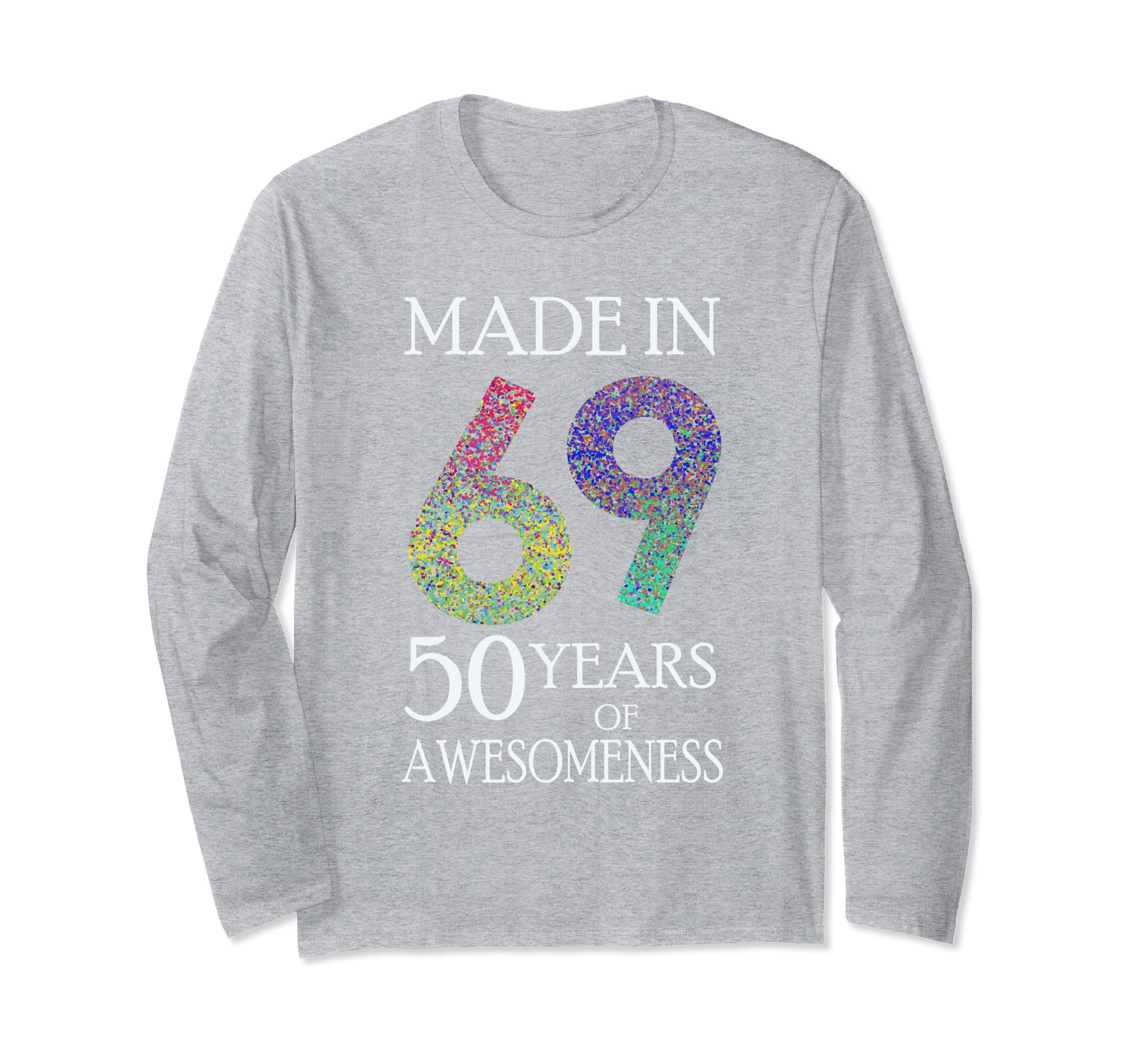 Made in 69 50 years Awesomeness 50th Birthday Gifts Vintage-Teehay