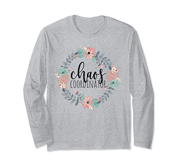 Chaos Coordinator Shirt Funny Mom Boss Tea