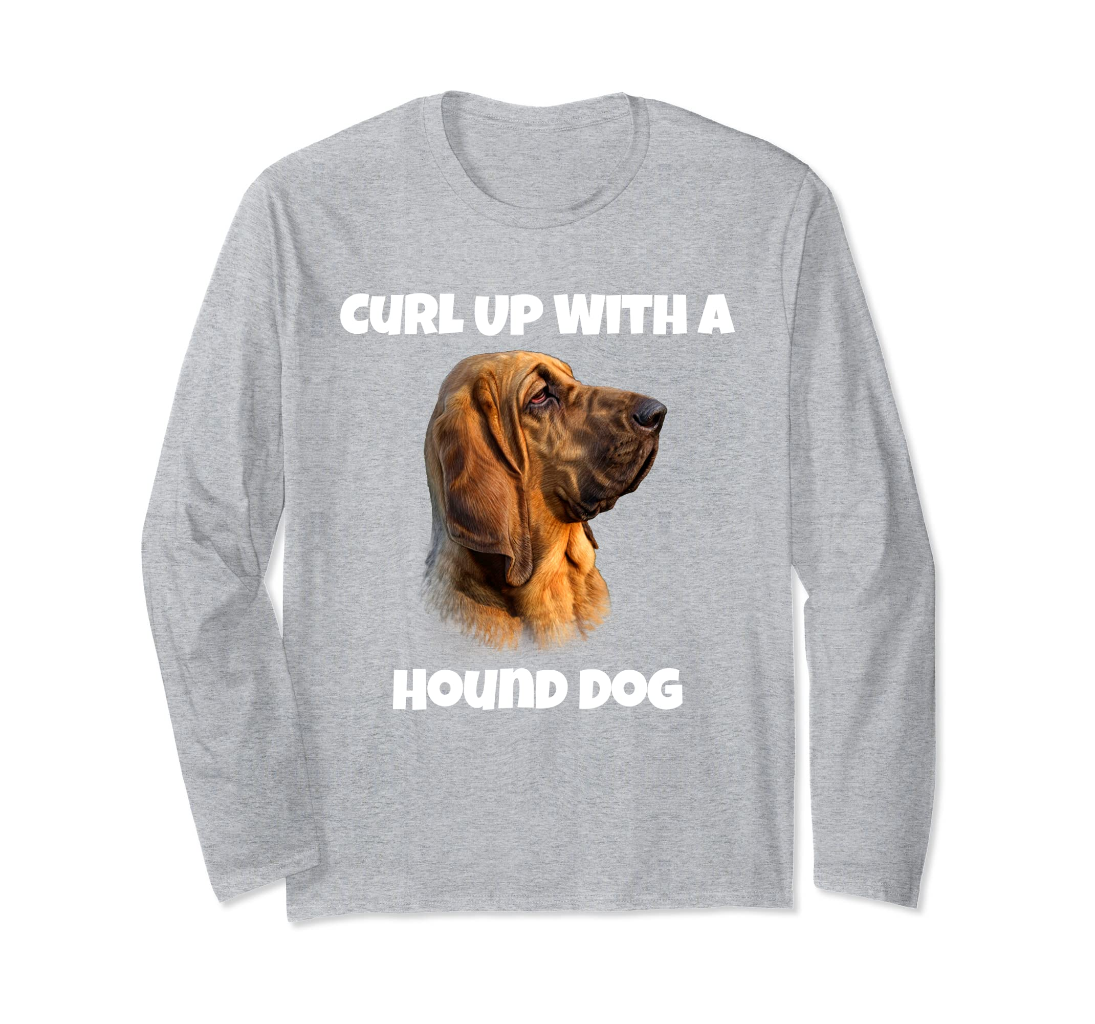 Curl Up With A Hound Dog Long Sleeve Shirt Design Gift.-azvn