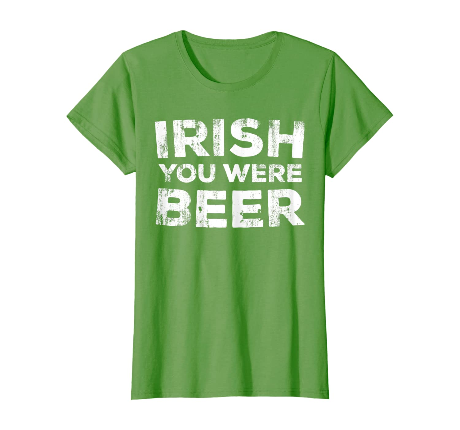 Irish You Were Beer T-Shirt St. Patrick Day Drinking Gift