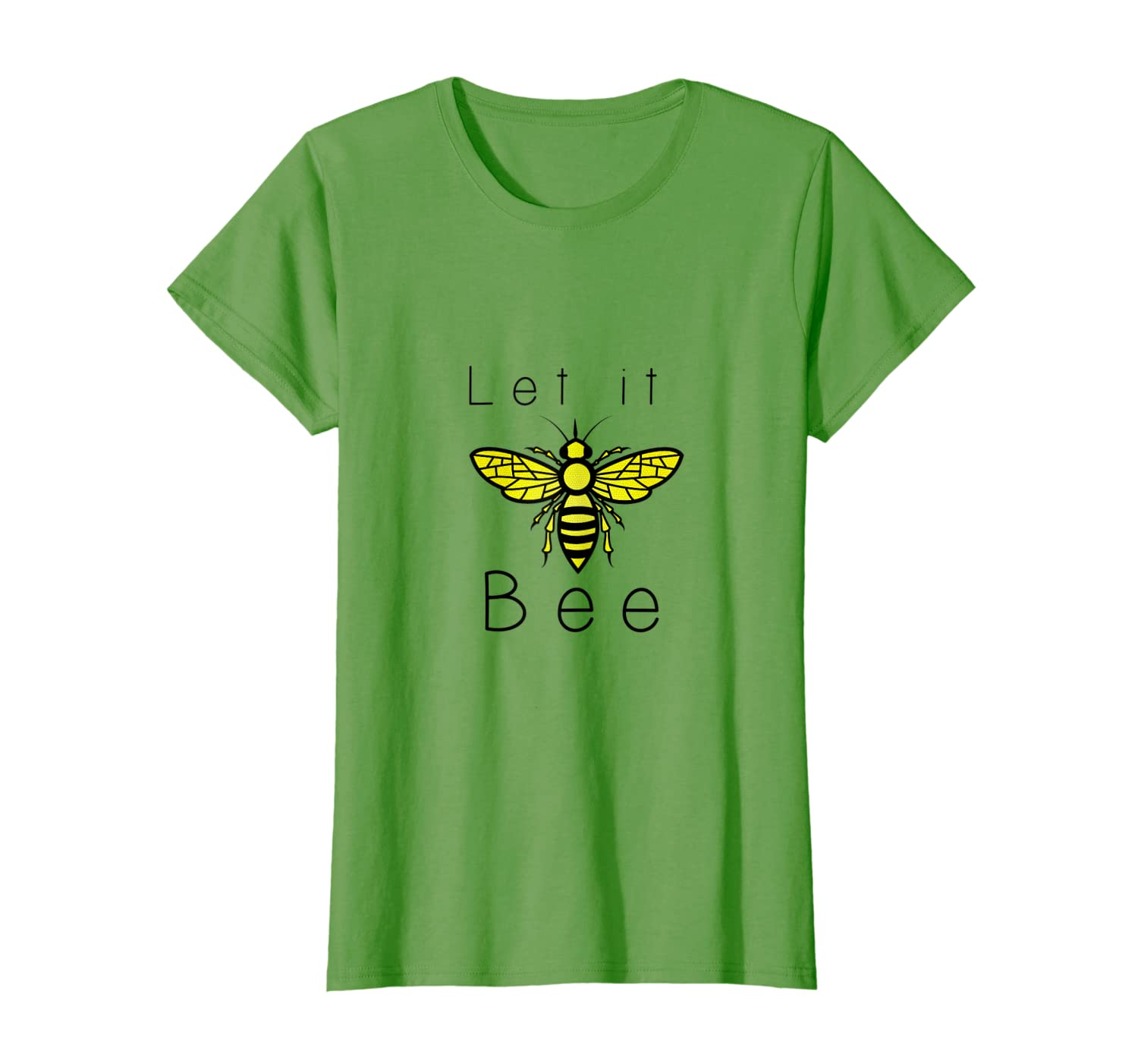 aba3a8a057fc9 Amazon.com: Womens Womens Let It Bee T Shirt: Clothing